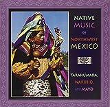 Music Of Northwest Mexico