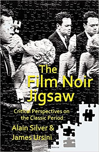 Book The Film Noir Jigsaw: Critical Perspectives on the Classic Period