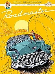 Brian Bones, détective privé, Tome 1 : Roadmaster par Georges Van Linthout
