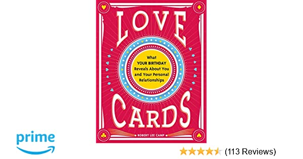 Love Cards: What Your Birthday Reveals About You and Your Personal