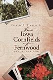 From Iowa Cornfields to Fernwood, Francis Stewart, 0615497683