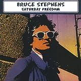 Saturday Freedom by Bruce Stephens (2008-11-25)
