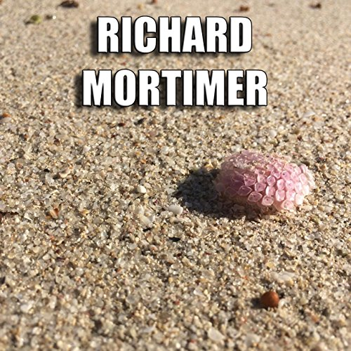 Richard Mortimer - Mortimer Richard