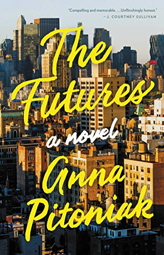 The Futures by [Pitoniak, Anna]