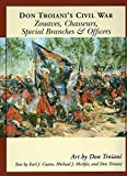 img - for Don Troiani's Civil War Zouaves, Chasseurs, Special Branches, & Officers (Don Troiani's Civil War Series) by Earl J. Coates (2006-05-04) book / textbook / text book
