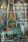 Les mortels et les dieux - La biche de la forêt d'Arcande - 3 par Douriaux