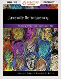 MindTap Criminal Justice for Siegel/Welsh's Juvenile Delinquency: Theory, Practice, and Law, 13th Edition