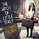 The Witch of Little Italy | Suzanne Palmieri