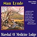 Marshal of Medicine Lodge Audiobook by Stan Lynde Narrated by Stan Lynde