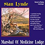 Marshal of Medicine Lodge | Stan Lynde