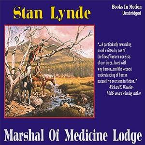 Marshal of Medicine Lodge Audiobook