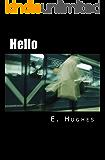 Hello: the screenplay by E. Hughes
