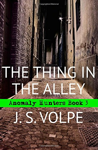 Download The Thing in the Alley (Anomaly Hunters) (Volume 3) PDF