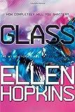 Glass (Crank Trilogy)