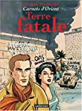 "Afficher ""Terre fatale"""