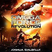 Revolution: Omega Force, Book 9 | Joshua Dalzelle