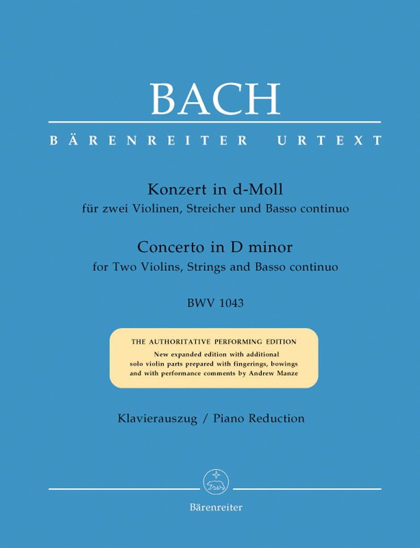 Doppelkonzert für zwei Violinen, Streicher und Basso continuo d-Moll BWV 1043. Klavierauszug, Urtextausgabe