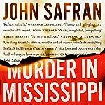 Murder in Mississippi | John Safran