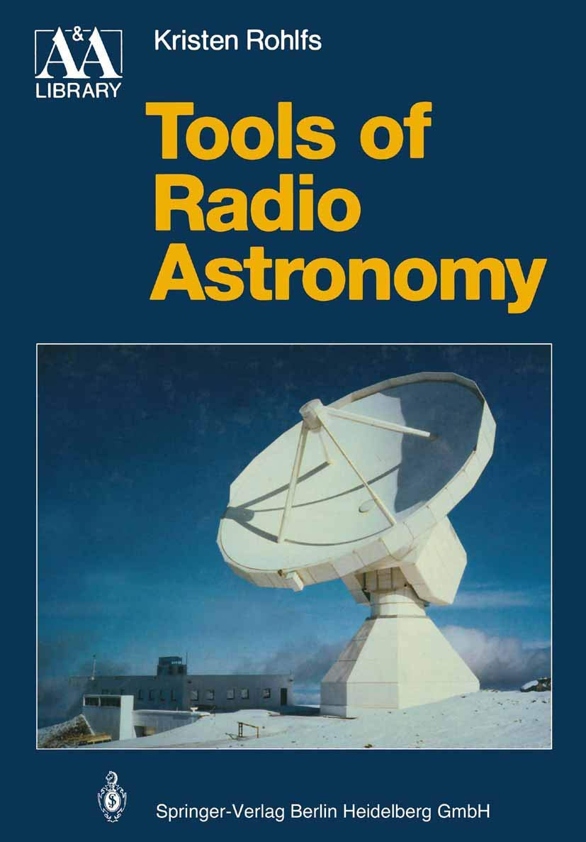Tools of Radio Astronomy Astronomy and Astrophysics Library ...