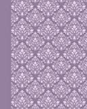 Journal: Damask (Purple) 8x10 - LINED JOURNAL - Journal with lined pages - (Diary, Notebook) (8x10 Patterns & Designs Lined Journal Series)