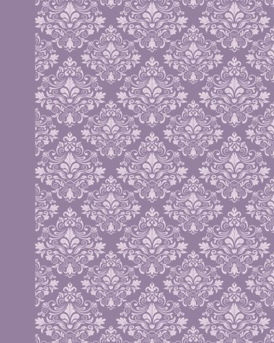 Journal: Damask (Purple) 8x10 - LINED JOURNAL - Journal with lined pages - (Diary, Notebook) (8x10 Patterns & Designs Lined Journal Series) by CreateSpace Independent Publishing Platform