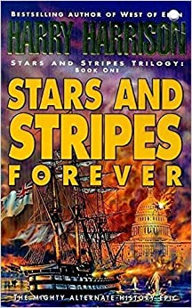 Book Stars And Stripes Forever (Stars & Stripes) by Harry Harrison (1998-05-21)