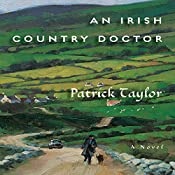 An Irish Country Doctor: A Novel | Patrick Taylor