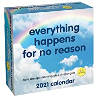 Unspirational 2021 Day-to-Day Calendar: everything happens for no reason