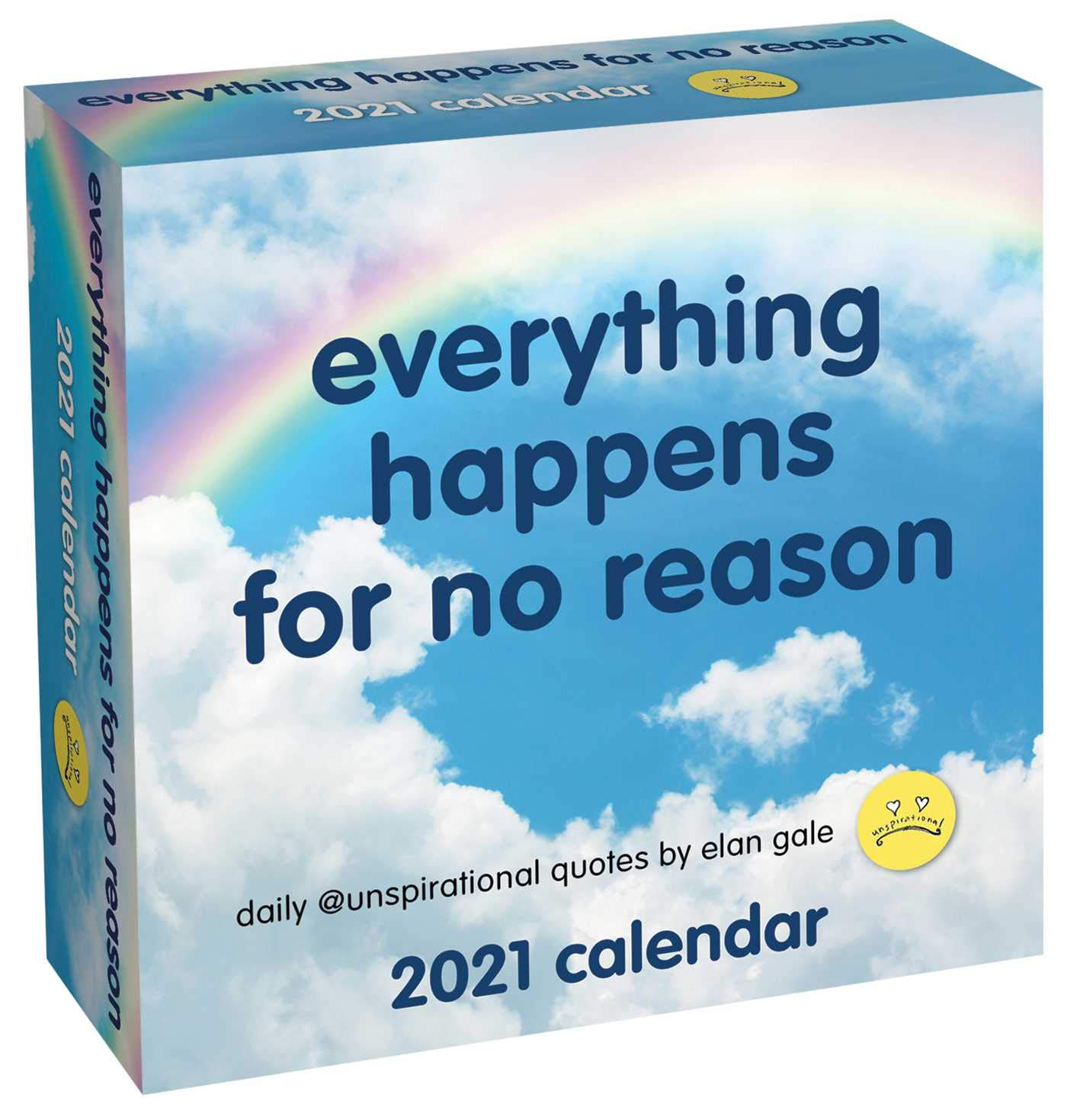 Unspirational 2021 Day-to-Day Calendar: everything happens for no reason:  Gale, Elan: 0050837434578: Amazon.com: Books