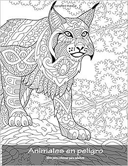 Amazoncom Animales En Peligro Libro Para Colorear Para Adultos 1