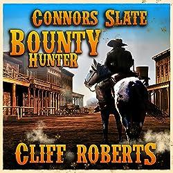 Connors Slate: Bounty Hunter