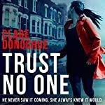 Trust No One: DI Mike Lockyer, Book 3 | Clare Donoghue
