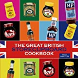 img - for The Great British Storecupboard Cookbook (Storecupboard Cookbooks) by Paul Hartley (2009-09-01) book / textbook / text book