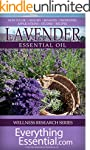 Lavender Essential Oil: Uses, Studies...