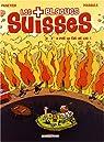 Les Blagues Suisses, Tome 2 : Y'a pas le feu au lac ! par Panetier
