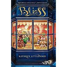 Bliss (Bliss Bakery Trilogy)