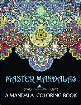 Amazoncom Master Mandalas A Mandala Coloring Book