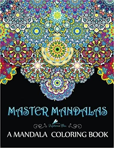 Amazoncom Master Mandalas A Mandala Coloring Book 9781533249715