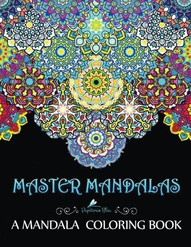- Master Mandalas: A Mandala Coloring Book