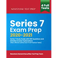 Series 7 Exam Prep 2020 2021: Series 7 Study Guide with 500 Questions and Detailed Answer Explanations (New Official…