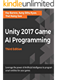 Unity 2017 Game AI Programming 3rd Edition