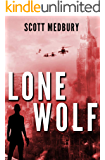 Lone Wolf: A Post-Apocalyptic Survival Thriller (America Falls - Occupied Territory Book 1)