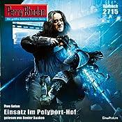 Einsatz im Polyport-Hof (Perry Rhodan 2715) | Uwe Anton