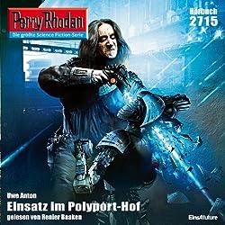 Einsatz im Polyport-Hof (Perry Rhodan 2715)