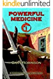 Powerful Medicine (Geronimo Jones Mysteries Book 1)