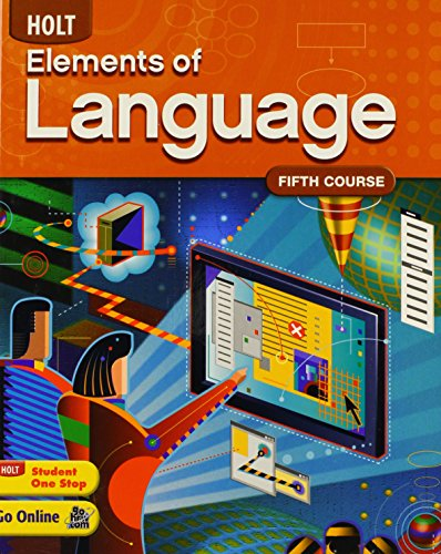 Holt Elements of Language, Fifth Course by HOLT, RINEHART AND WINSTON