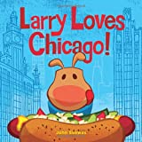 Larry Loves Chicago!, John Skewes, 1570619131