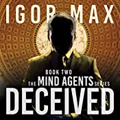 Deceived: The Mind Agents Series, Book Two | Igor Max