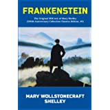 Frankenstein: The Original 1818 text of Mary Shelley (200th Anniversary Collection Classics Edition, #1)