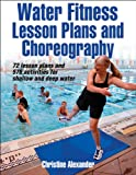 img - for Water Fitness Lesson Plans and Choreography book / textbook / text book